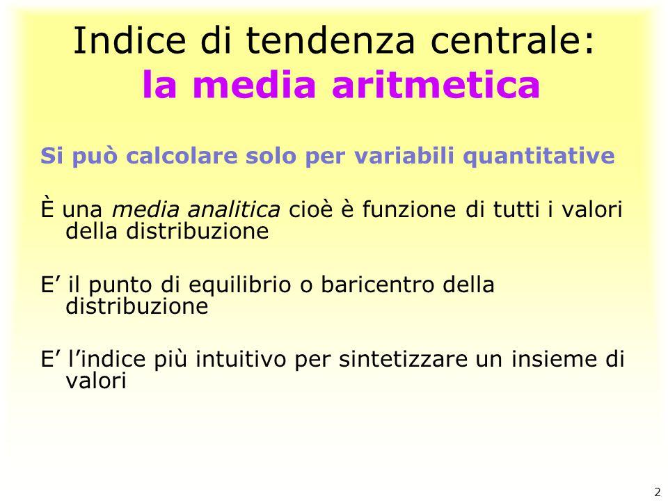Indice di tendenza centrale: la media aritmetica