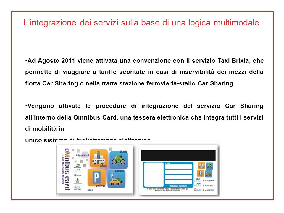 L'integrazione dei servizi sulla base di una logica multimodale