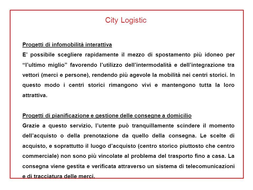 City Logistic Progetti di infomobilità interattiva