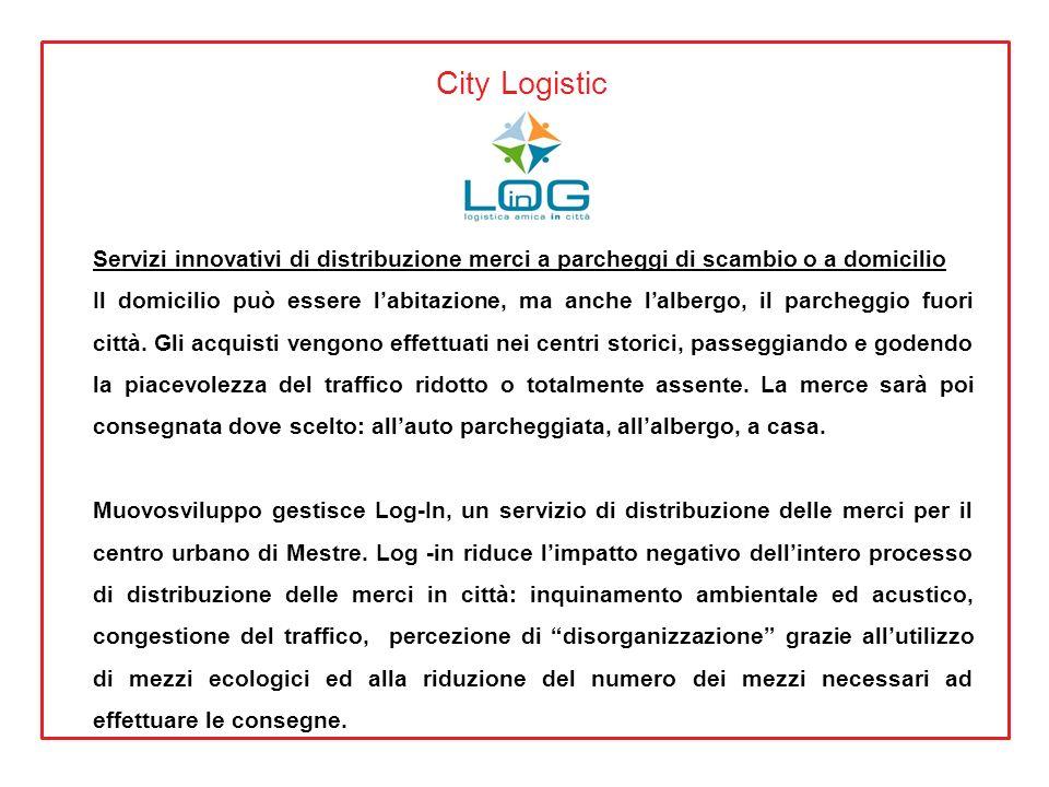 City Logistic Servizi innovativi di distribuzione merci a parcheggi di scambio o a domicilio.