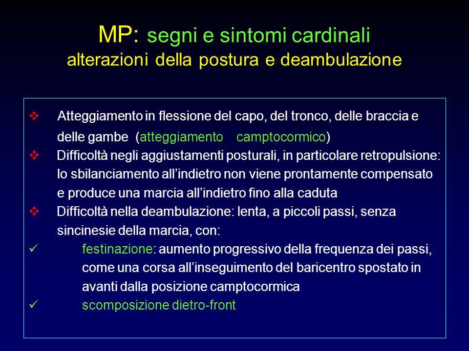 MP: segni e sintomi cardinali alterazioni della postura e deambulazione
