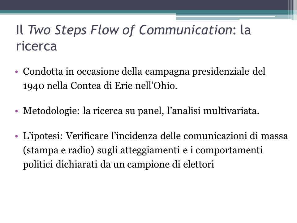 Il Two Steps Flow of Communication: la ricerca