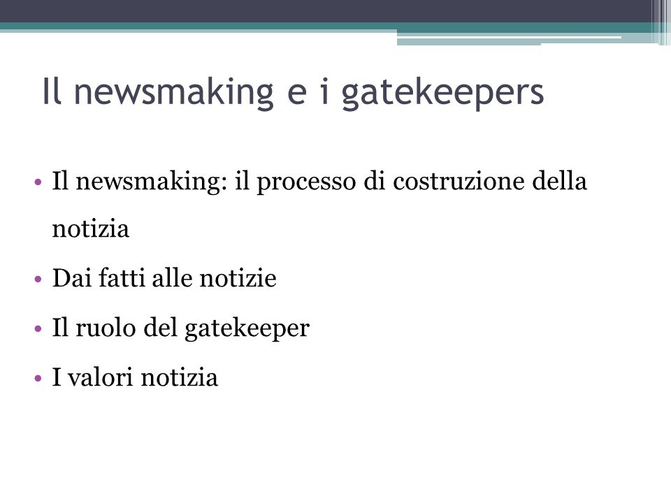 Il newsmaking e i gatekeepers