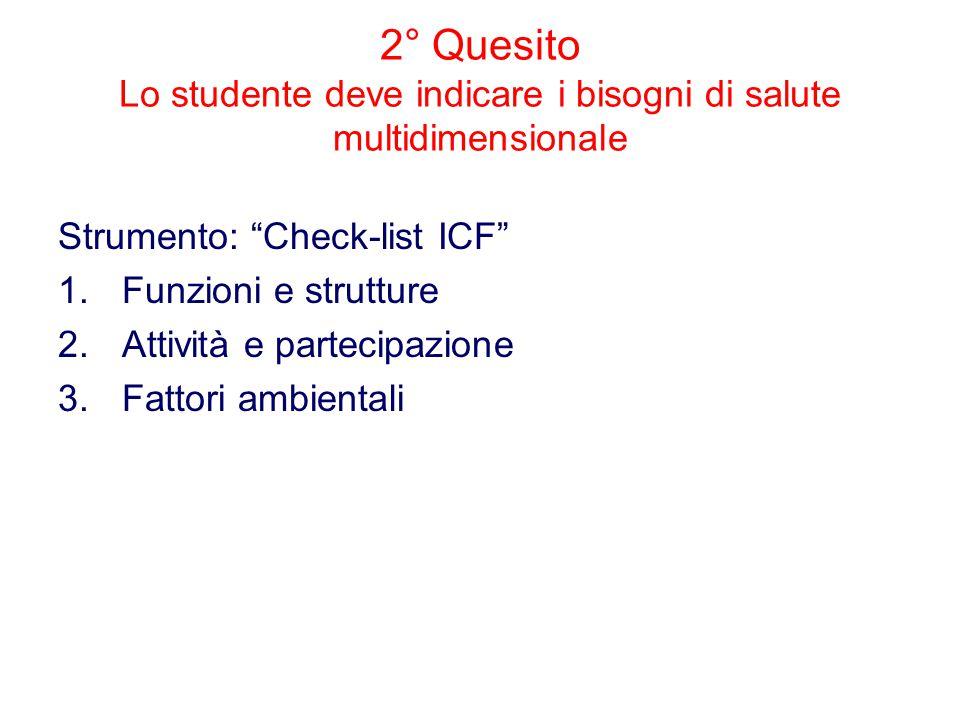 2° Quesito Lo studente deve indicare i bisogni di salute multidimensionale