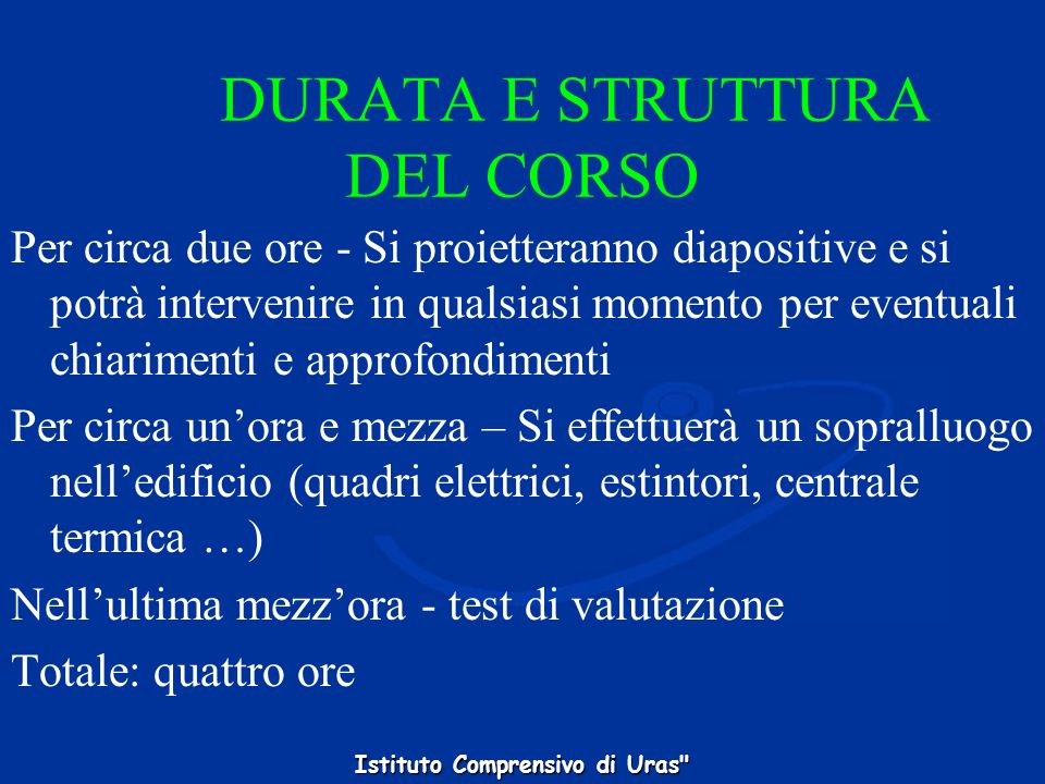 DURATA E STRUTTURA DEL CORSO