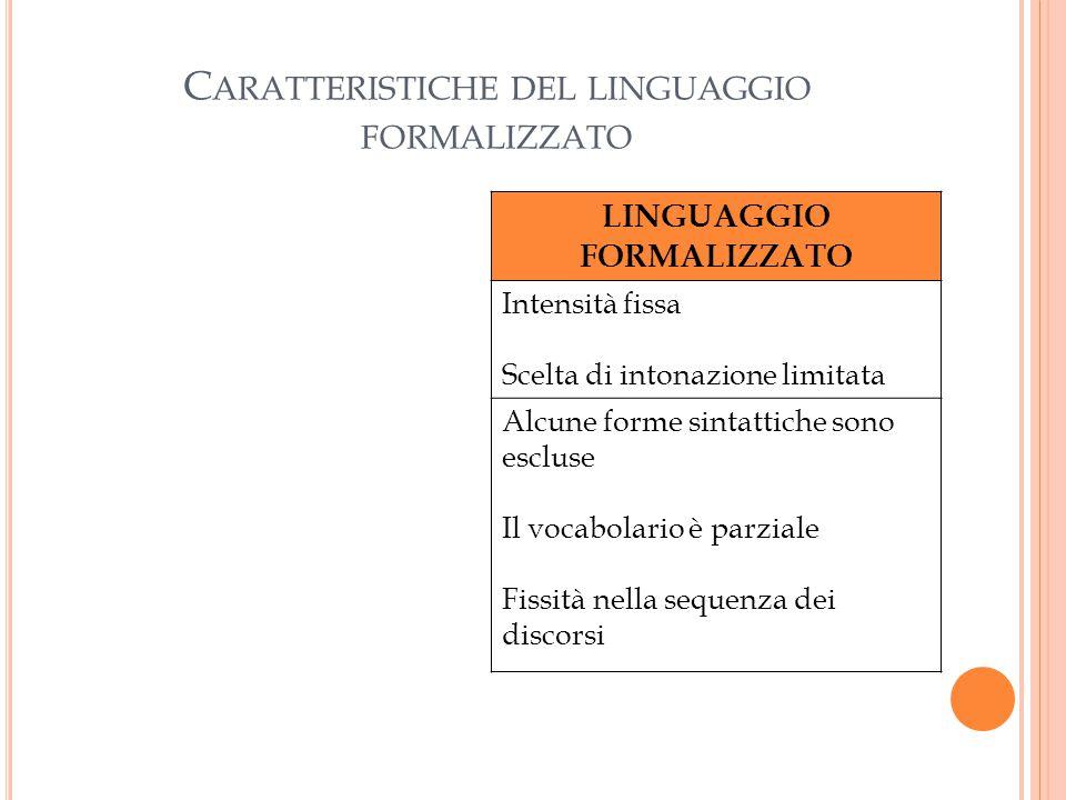 Caratteristiche del linguaggio formalizzato
