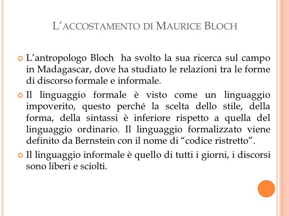 L'accostamento di Maurice Bloch