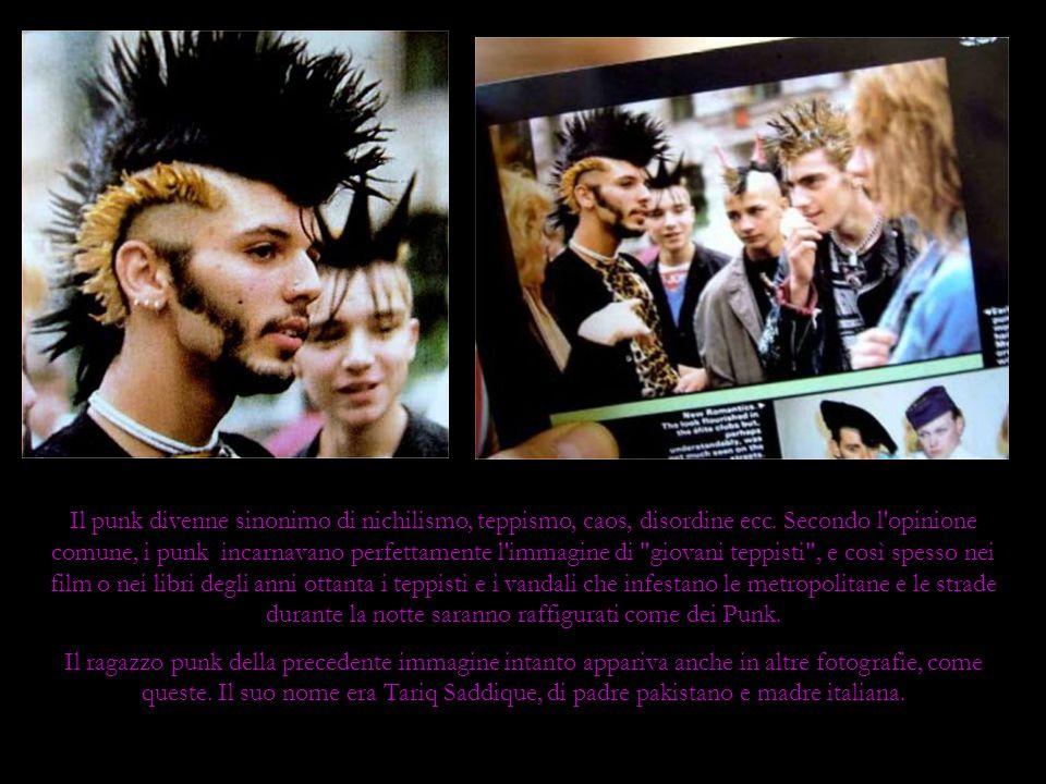 Il punk divenne sinonimo di nichilismo, teppismo, caos, disordine ecc
