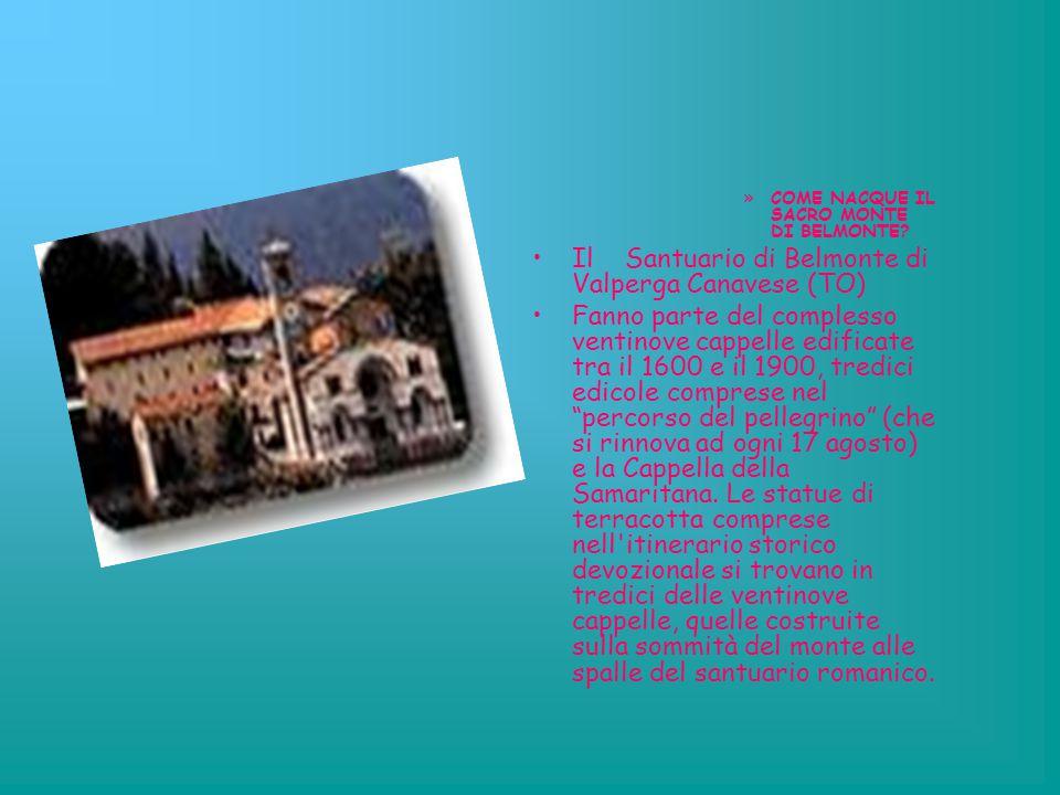 Il Santuario di Belmonte di Valperga Canavese (TO)