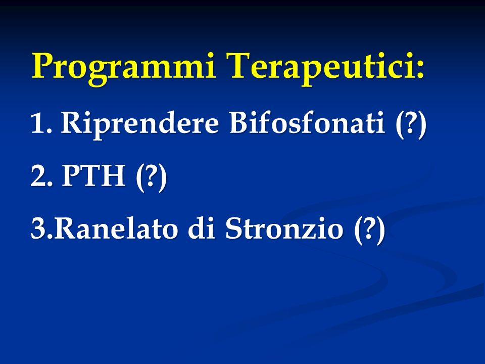 Programmi Terapeutici: