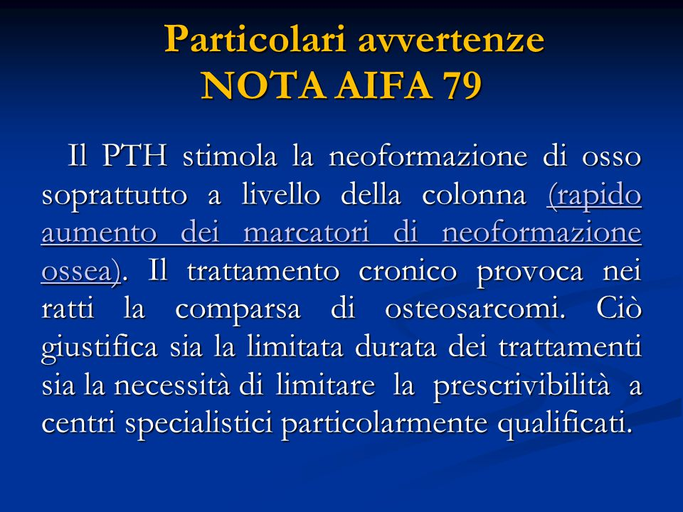 Particolari avvertenze NOTA AIFA 79