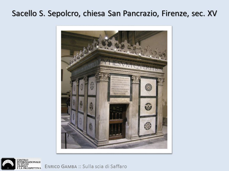 Sacello S. Sepolcro, chiesa San Pancrazio, Firenze, sec. XV