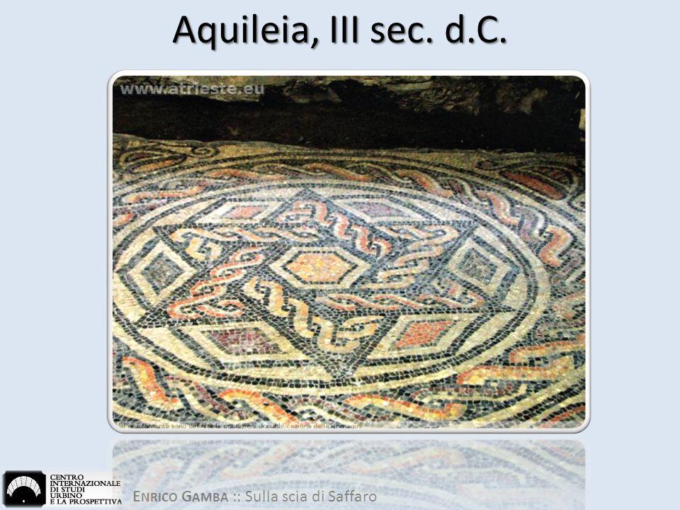Aquileia, III sec. d.C.