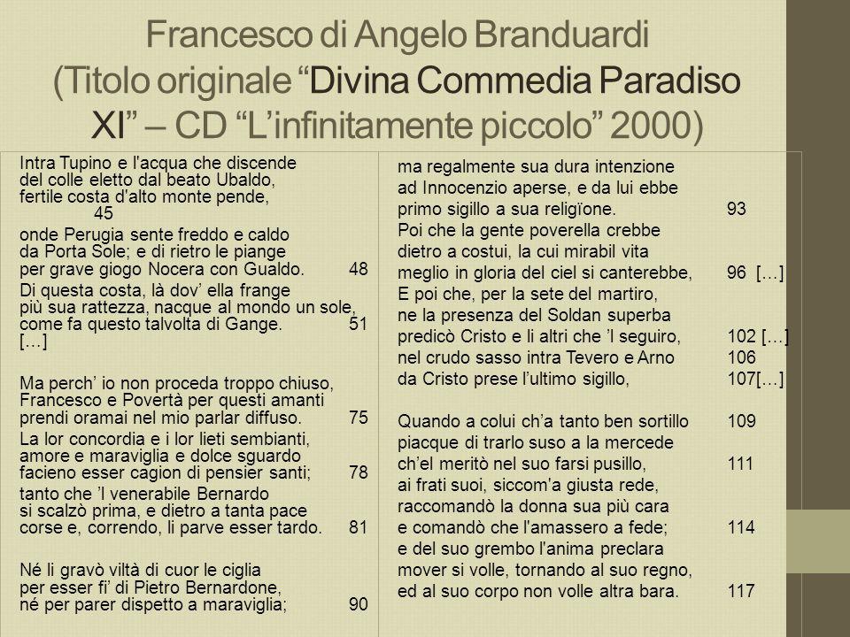 Francesco di Angelo Branduardi (Titolo originale Divina Commedia Paradiso XI – CD L'infinitamente piccolo 2000)