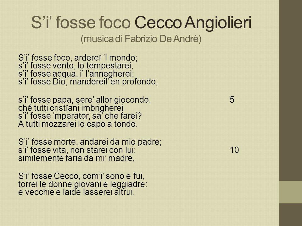 S'i' fosse foco Cecco Angiolieri (musica di Fabrizio De Andrè)