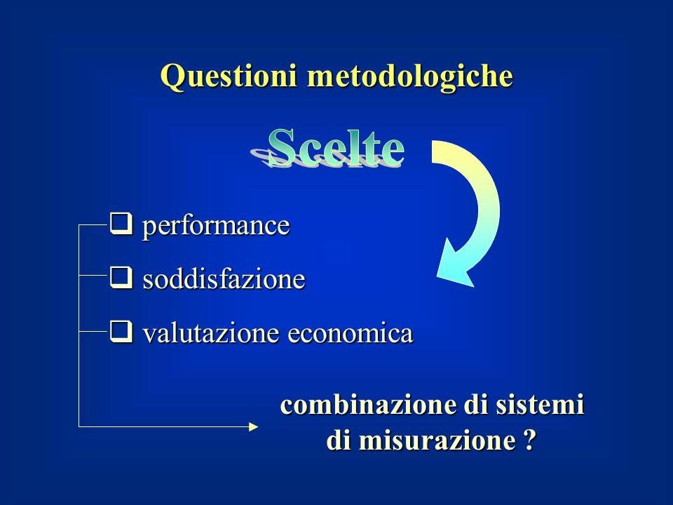 Questioni metodologiche combinazione di sistemi di misurazione