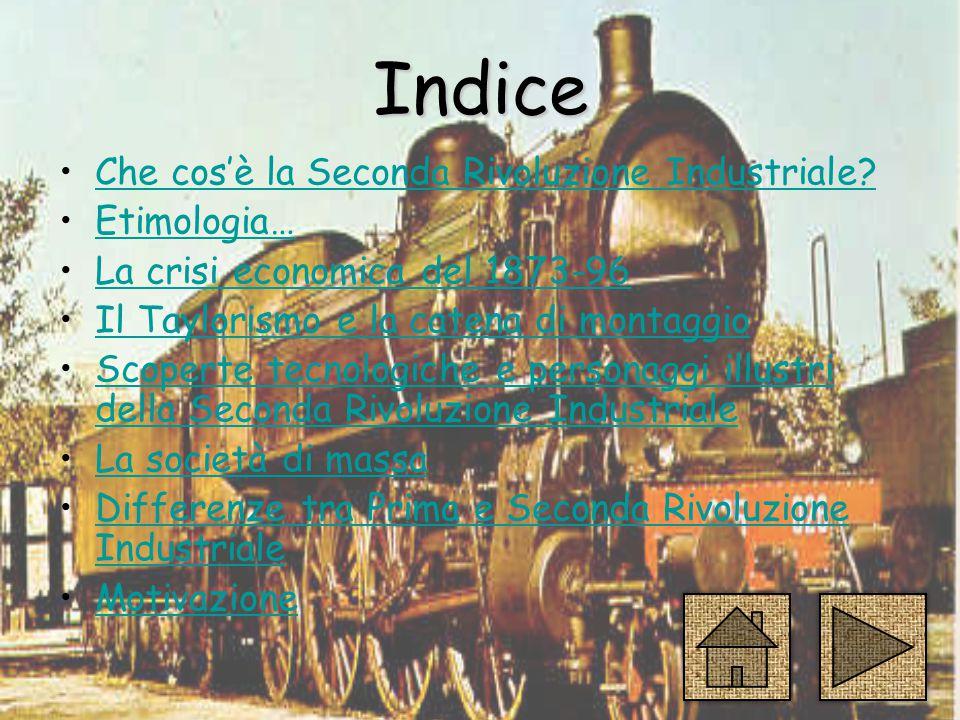 Indice Che cos'è la Seconda Rivoluzione Industriale Etimologia…