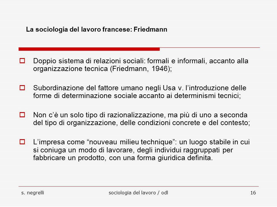 La sociologia del lavoro francese: Friedmann