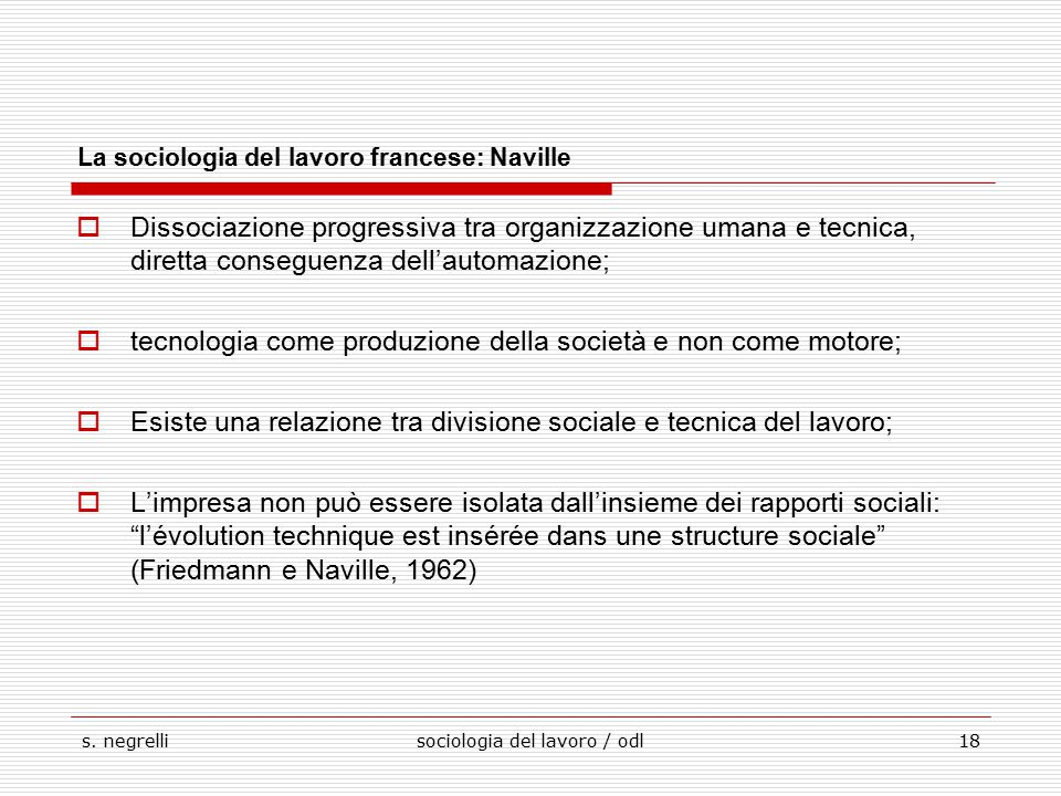 La sociologia del lavoro francese: Naville