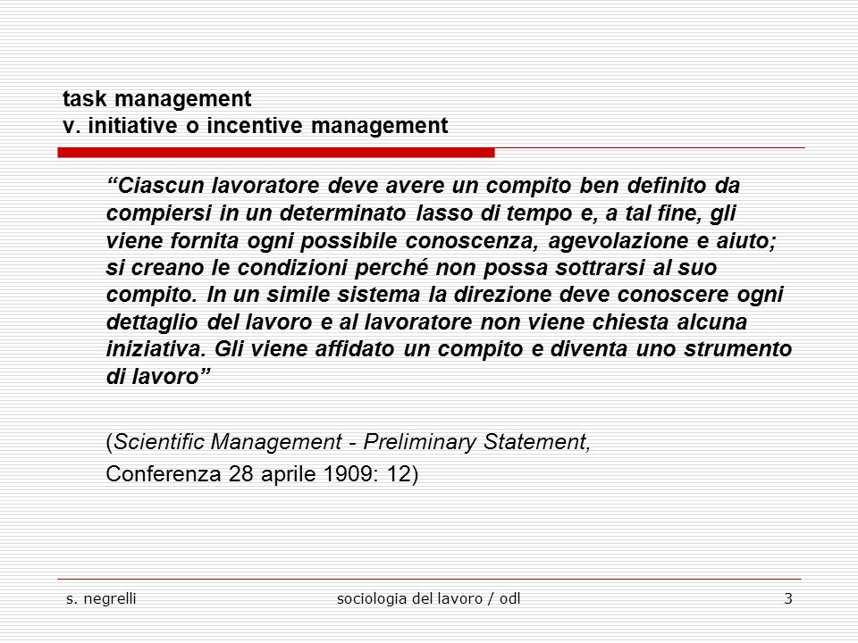 task management v. initiative o incentive management