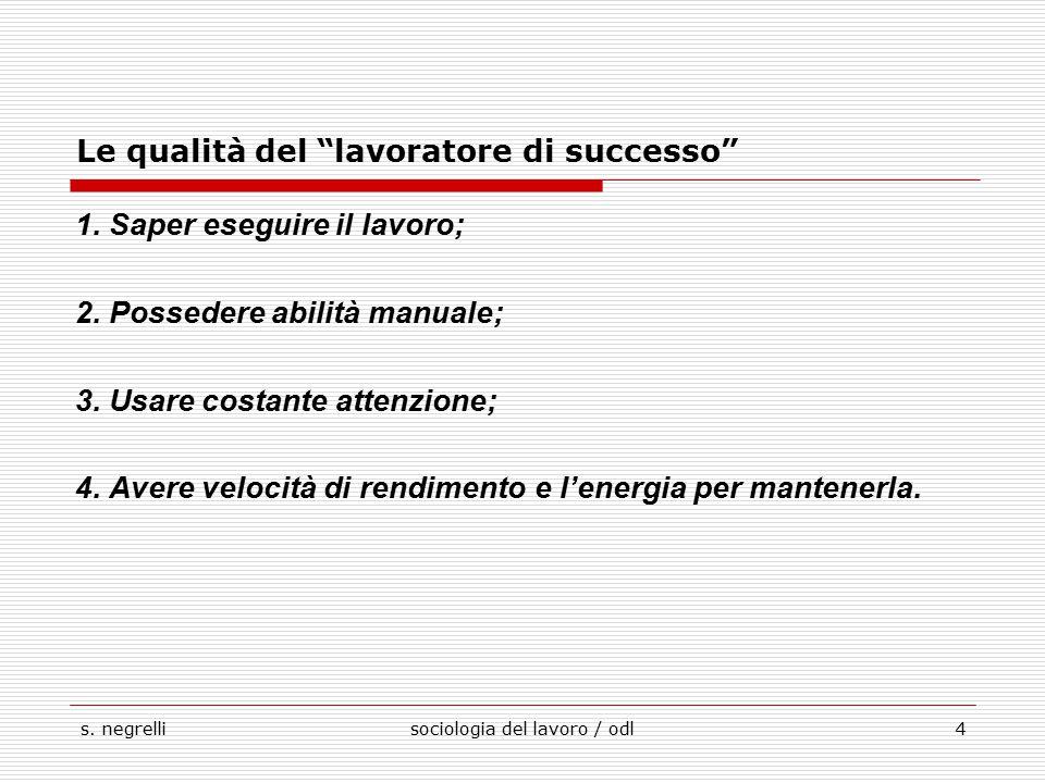 Le qualità del lavoratore di successo