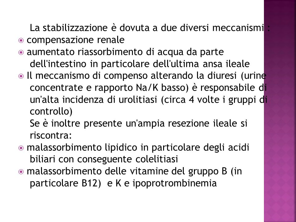 La stabilizzazione è dovuta a due diversi meccanismi :
