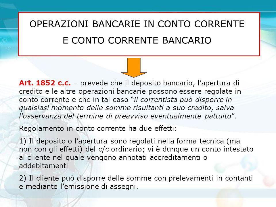 OPERAZIONI BANCARIE IN CONTO CORRENTE E CONTO CORRENTE BANCARIO