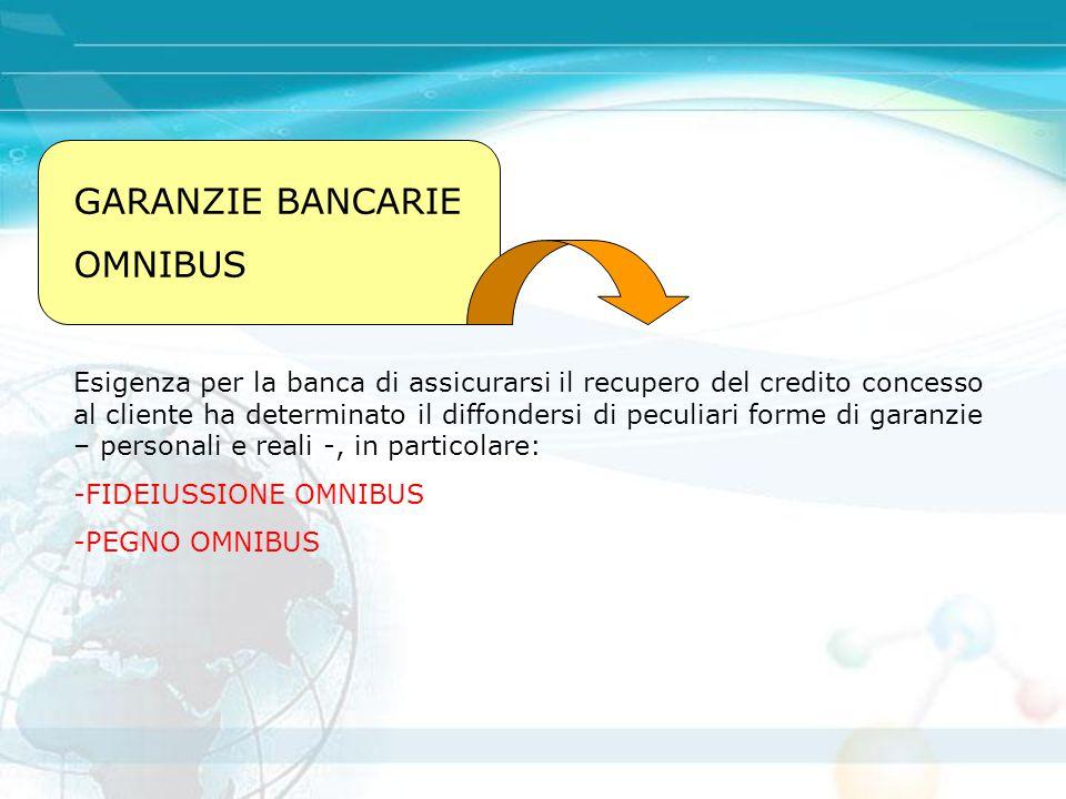 GARANZIE BANCARIE OMNIBUS