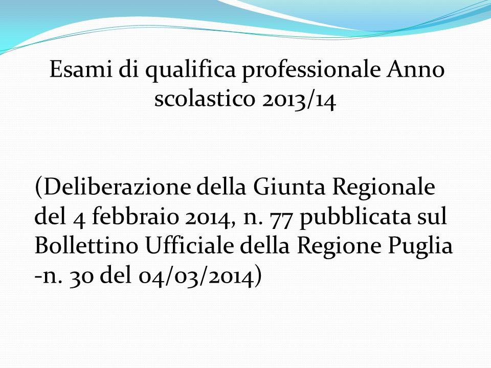 Esami di qualifica professionale Anno scolastico 2013/14