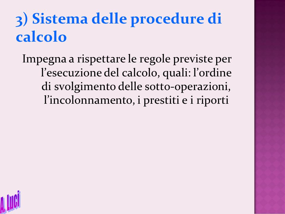 3) Sistema delle procedure di calcolo