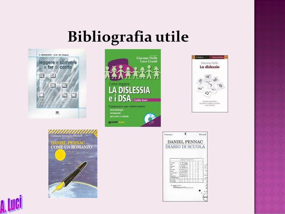 Bibliografia utile A. Luci