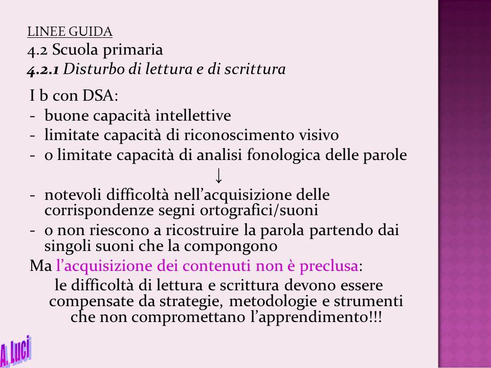 A. Luci I b con DSA: buone capacità intellettive