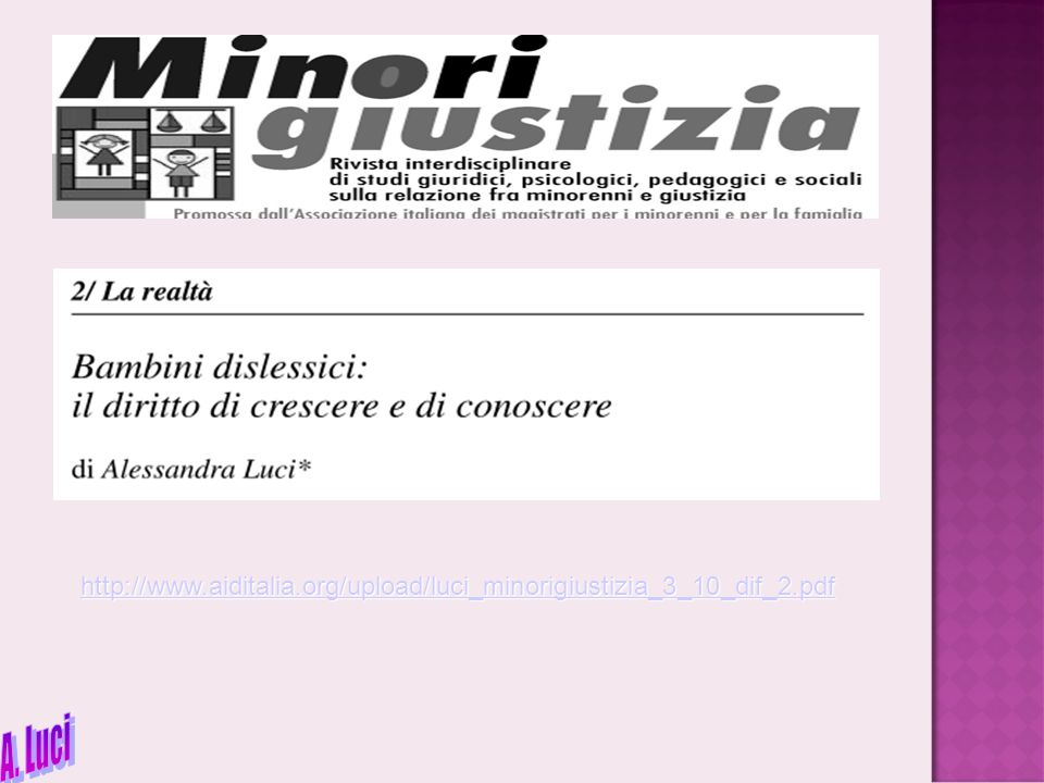 http://www.aiditalia.org/upload/luci_minorigiustizia_3_10_dif_2.pdf A. Luci