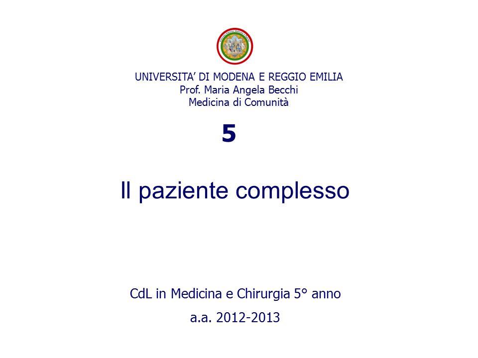 5 Il paziente complesso CdL in Medicina e Chirurgia 5° anno