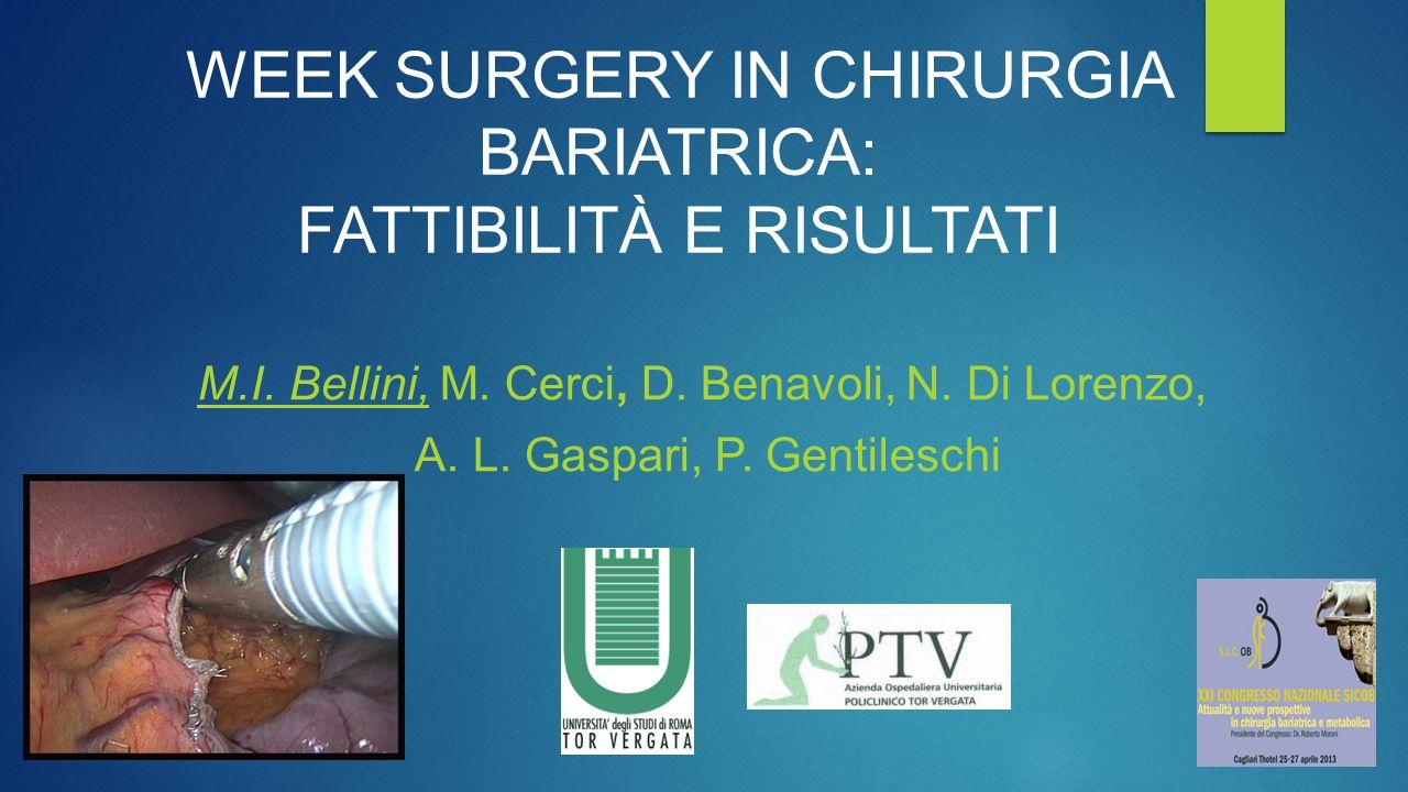 Week Surgery in Chirurgia Bariatrica: Fattibilità e Risultati