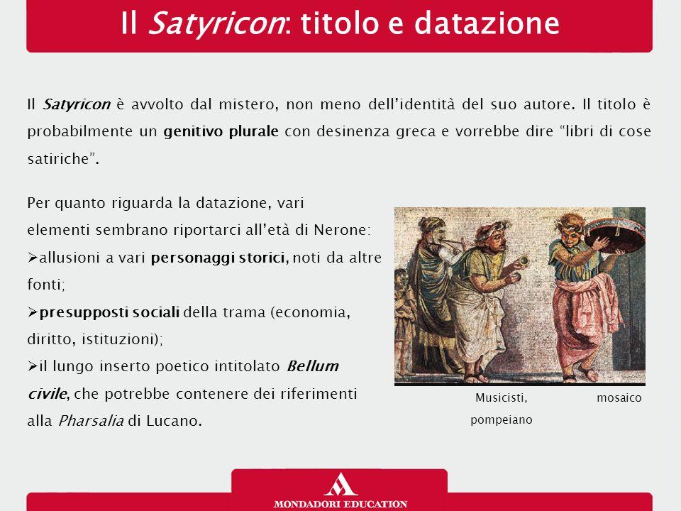 Il Satyricon: titolo e datazione