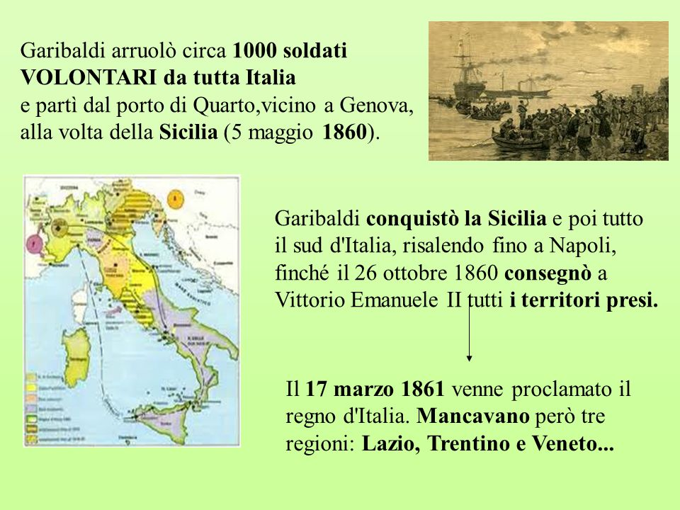 Garibaldi arruolò circa 1000 soldati