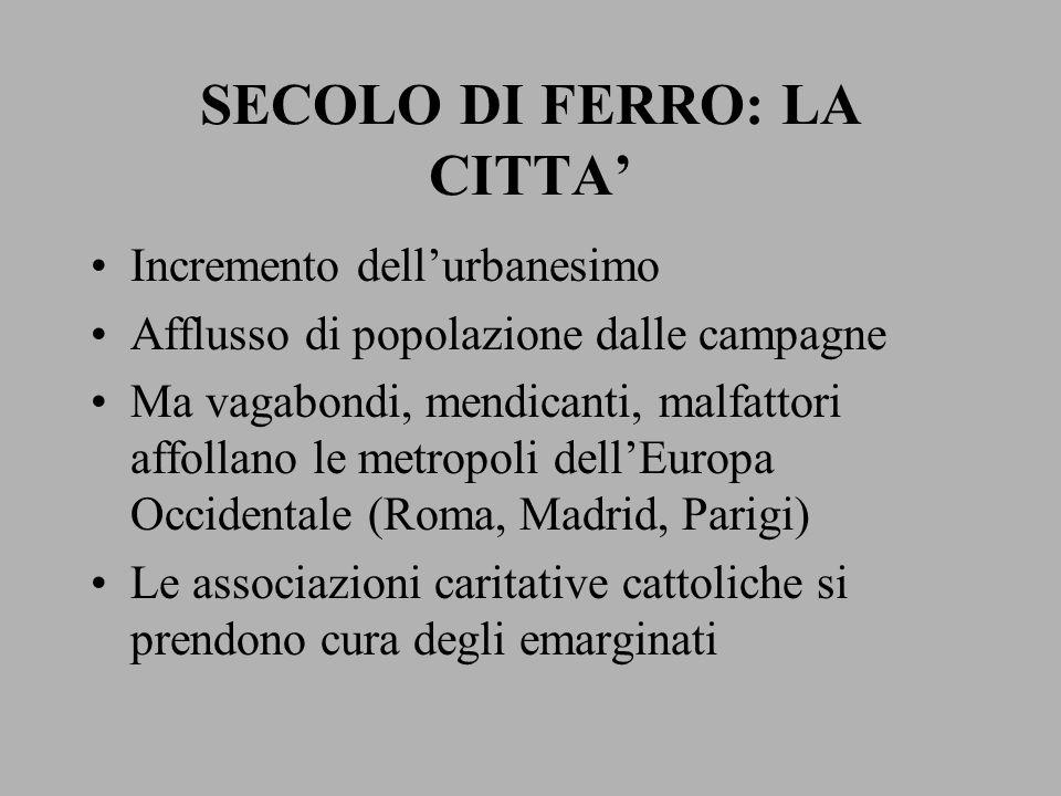 SECOLO DI FERRO: LA CITTA'