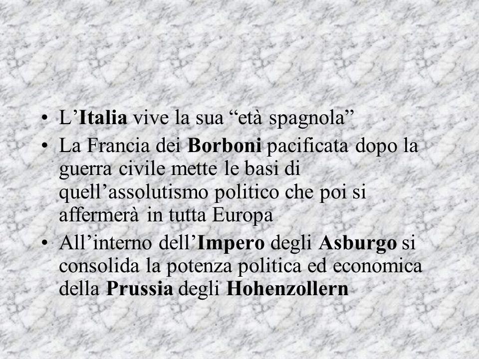 L'Italia vive la sua età spagnola