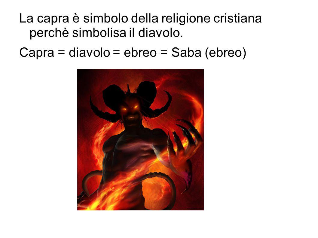 Capra = diavolo = ebreo = Saba (ebreo)