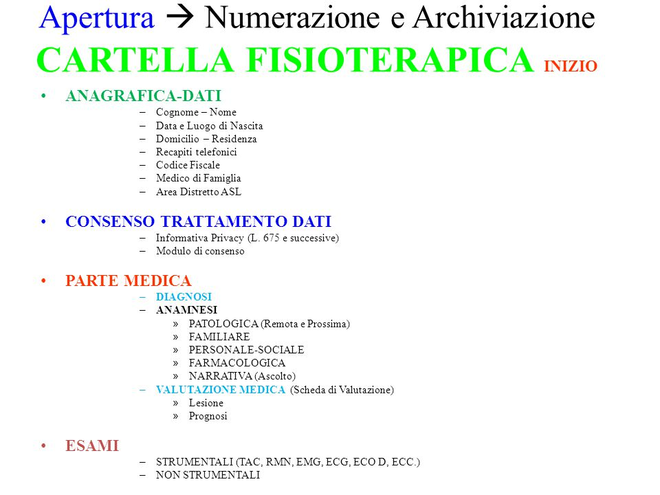 Apertura  Numerazione e Archiviazione CARTELLA FISIOTERAPICA INIZIO