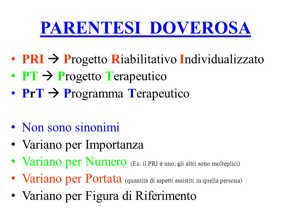 PARENTESI DOVEROSA PRI  Progetto Riabilitativo Individualizzato