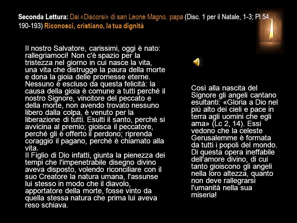 Seconda Lettura: Dai «Discorsi» di san Leone Magno, papa (Disc