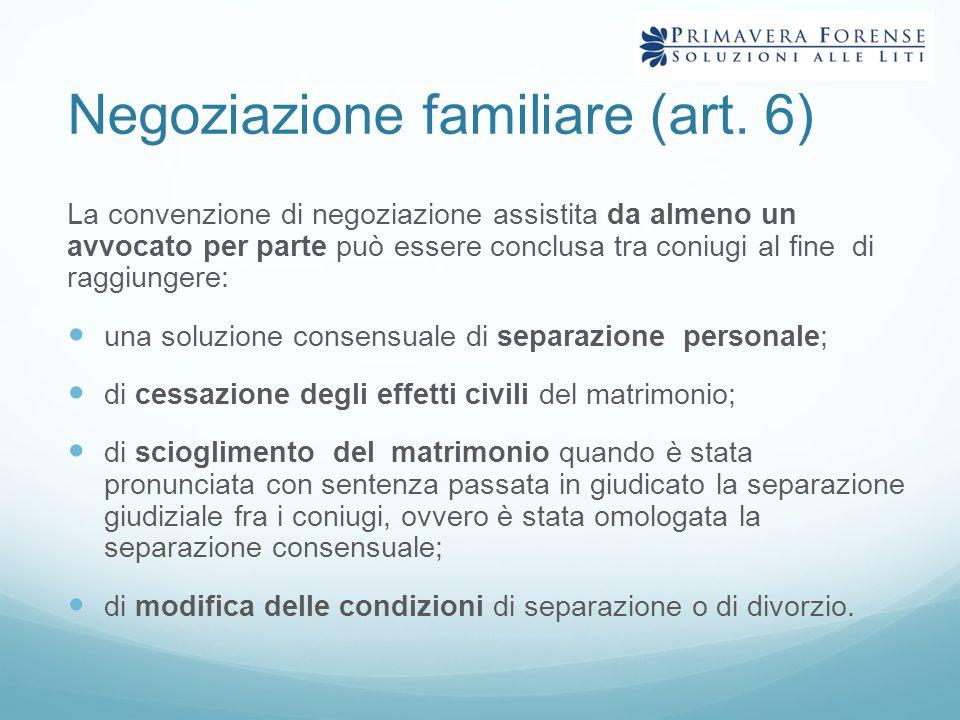 Negoziazione familiare (art. 6)