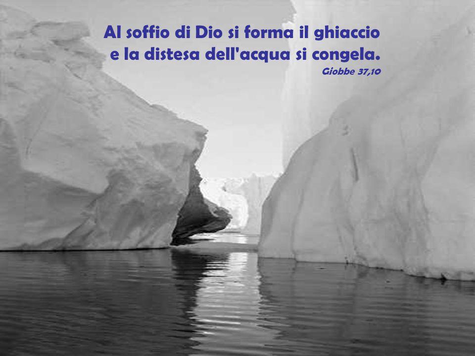 Al soffio di Dio si forma il ghiaccio