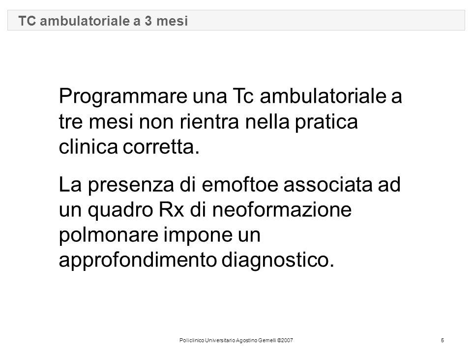 Policlinico Universitario Agostino Gemelli ©2007