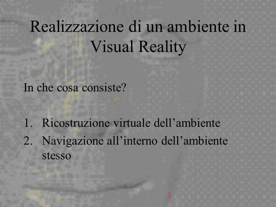 Realizzazione di un ambiente in Visual Reality