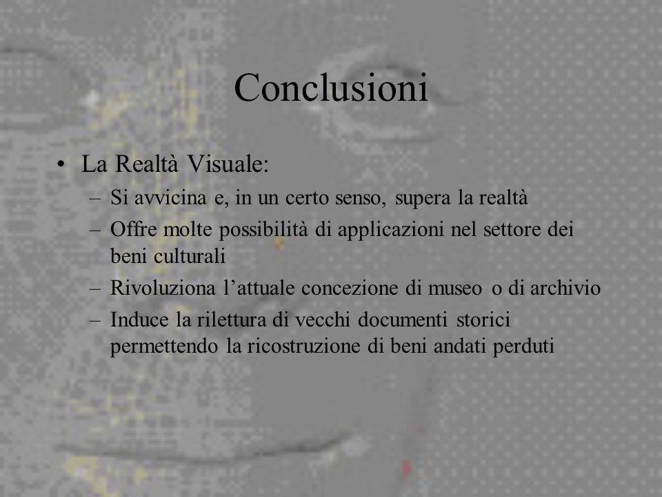 Conclusioni La Realtà Visuale: