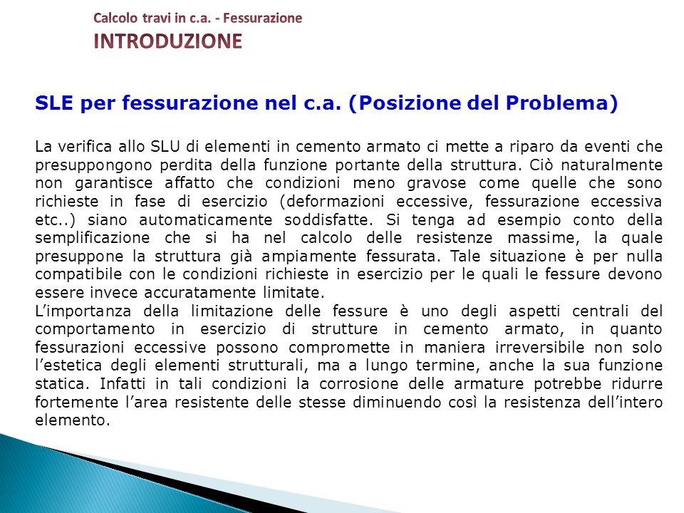INTRODUZIONE SLE per fessurazione nel c.a. (Posizione del Problema)