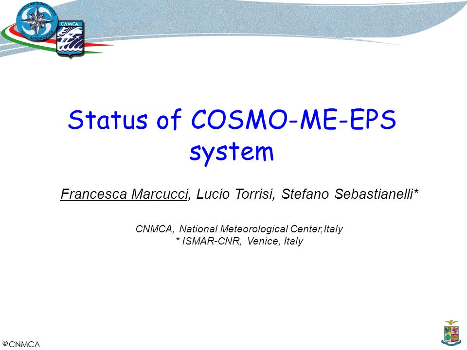 Status of COSMO-ME-EPS system
